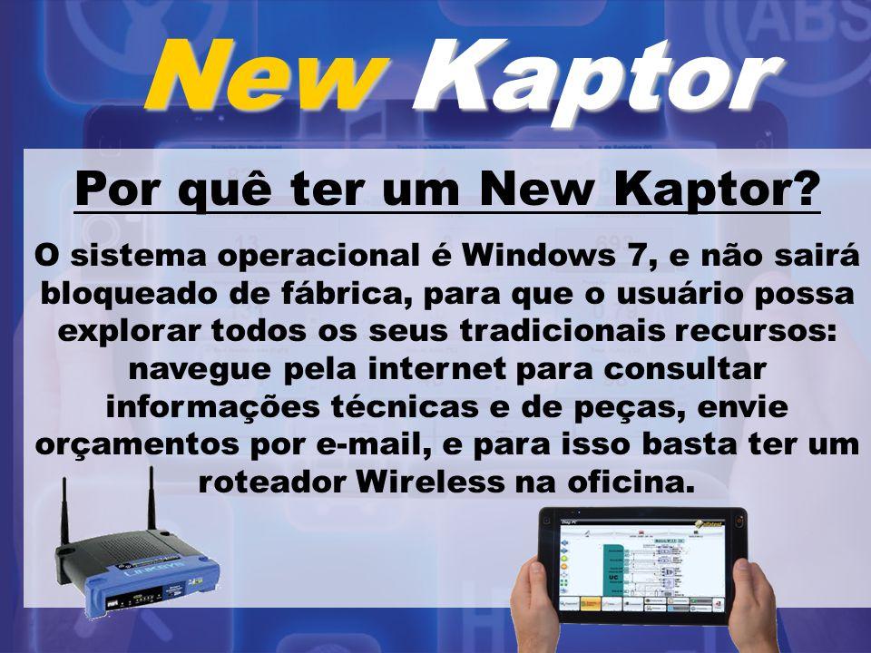 New Kaptor Por quê ter um New Kaptor? O sistema operacional é Windows 7, e não sairá bloqueado de fábrica, para que o usuário possa explorar todos os