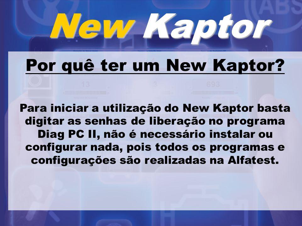 New Kaptor Por quê ter um New Kaptor? Para iniciar a utilização do New Kaptor basta digitar as senhas de liberação no programa Diag PC II, não é neces