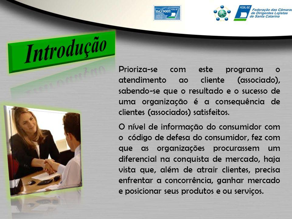 Prioriza-se com este programa o atendimento ao cliente (associado), sabendo-se que o resultado e o sucesso de uma organização é a consequência de clientes (associados) satisfeitos.