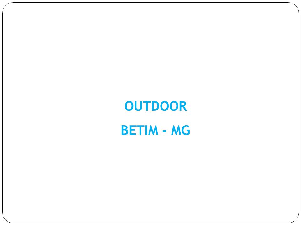 OUTDOOR BETIM - MG