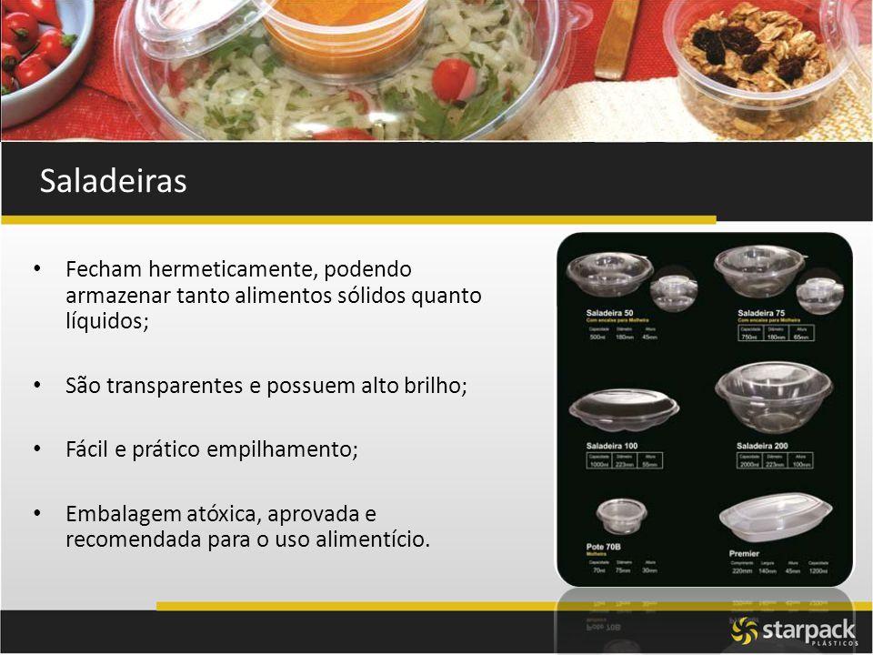 Saladeiras Fecham hermeticamente, podendo armazenar tanto alimentos sólidos quanto líquidos; São transparentes e possuem alto brilho; Fácil e prático