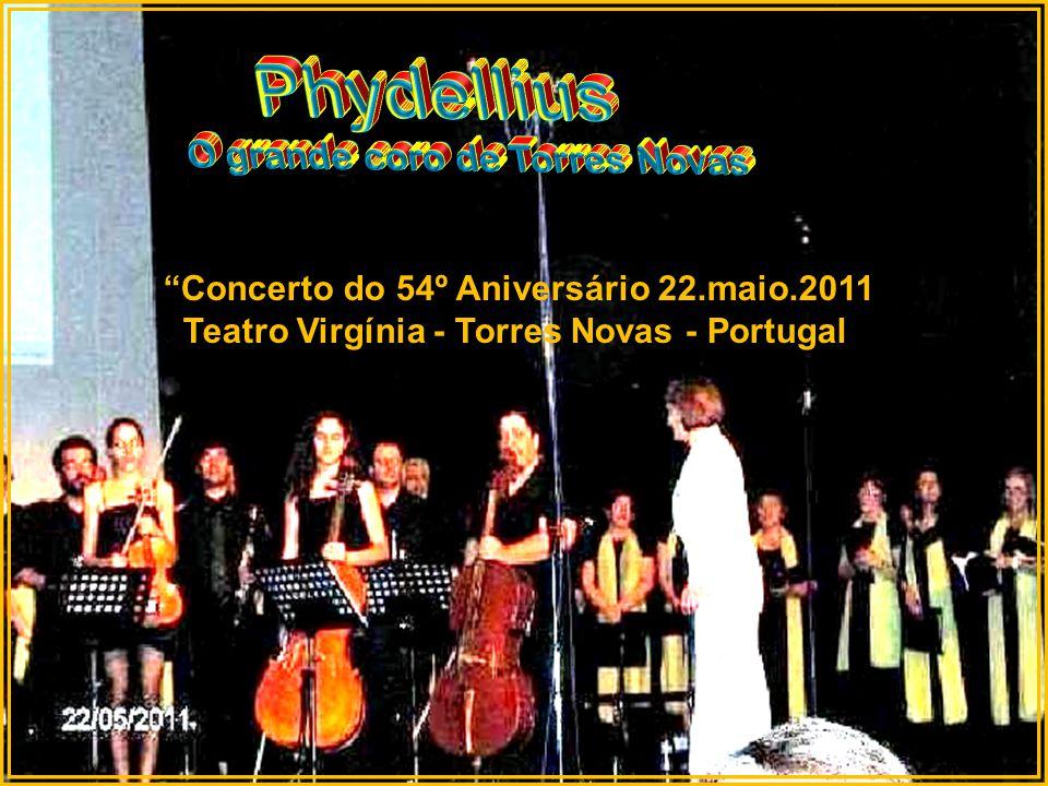 Concerto do 54º Aniversário 22.maio.2011 Teatro Virgínia de Torres Novas - Portugal
