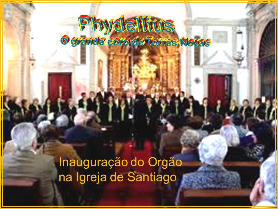 Inauguração do Orgão na Igreja de Santiago
