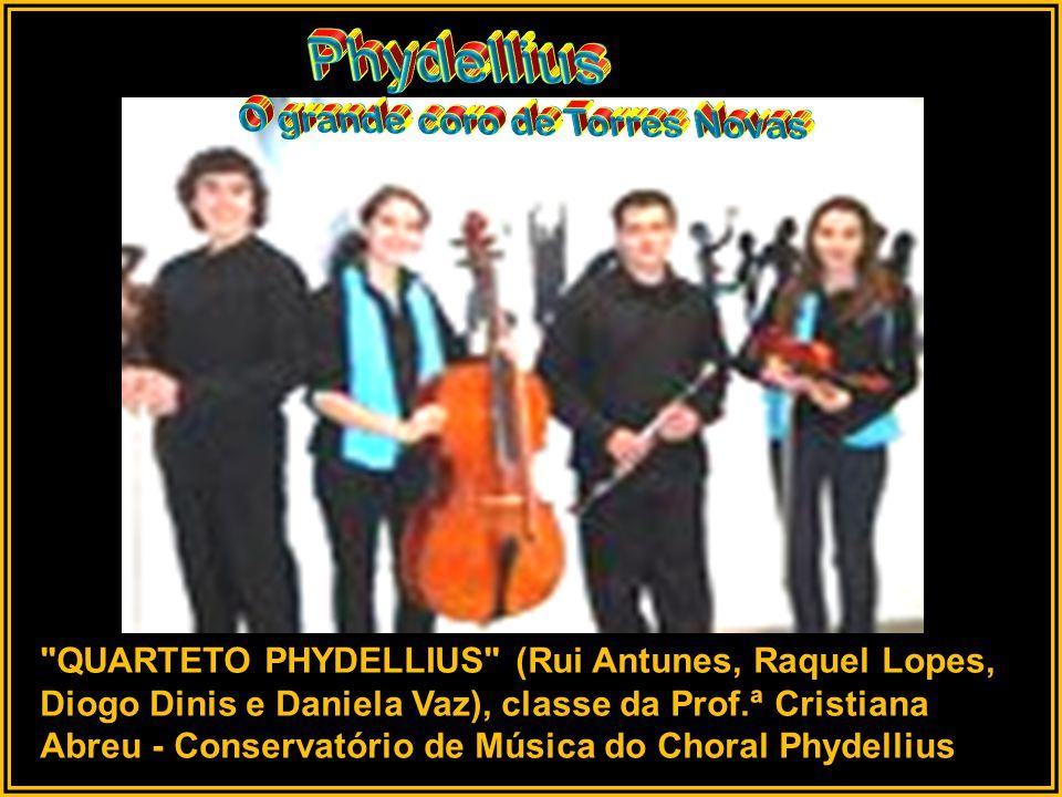 QUARTETO PHYDELLIUS (Rui Antunes, Raquel Lopes, Diogo Dinis e Daniela Vaz), classe da Prof.ª Cristiana Abreu - Conservatório de Música do Choral Phydellius