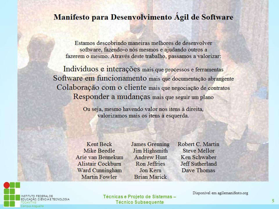 5 Técnicas e Projeto de Sistemas – Técnico Subsequente INSTITUTO FEDERAL DE EDUCAÇÃO, CIÊNCIA E TECNOLOGIA TOCANTINS Campus Araguaína Disponível em ag