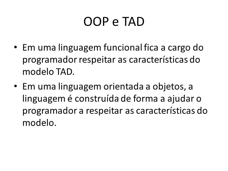 Objetos Extensão do conceito de TAD Classe: definição do Tipo Abstrato de Dados – Atributos – Métodos Objeto: cada instância derivada da classe Repres
