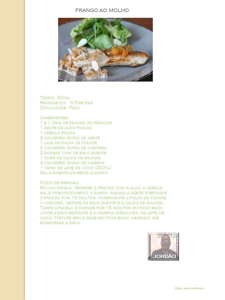 FRANGO AO MOLHO Tempo 40min Rendimento 6 Por ç ões Dificuldade F á cil Ingredientes 1 e 1/2kg de frango em peda ç os 1 dente de alho picado 1 cebola picada 2 colheres (sopa) de azeite 1 lata de polpa de tomate 3 colheres (sopa) de coentro 2 x í caras (ch á ) de á gua quente 1 cubo de caldo de galinha 2 colheres (sopa) de maisena 1 vidro de leite de coco (200ml) Sal e pimenta-do-reino a gosto Modo de preparo Em uma panela, tempere o frango com o alho, a cebola, sal e pimenta-do-reino a gosto.