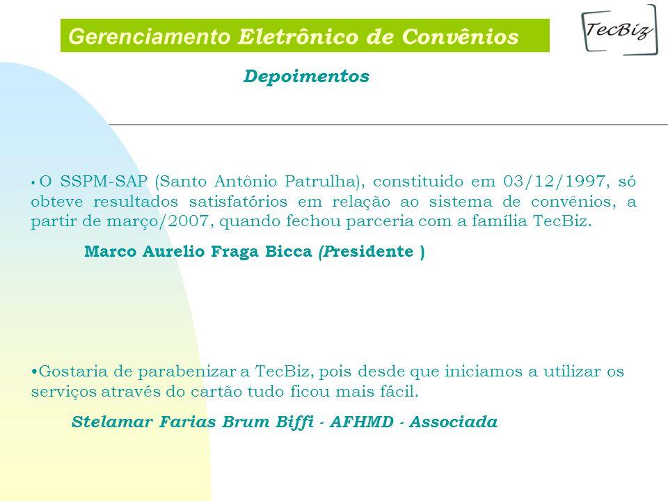 Gerenciamento Eletrônico de Convênios O SSPM-SAP (Santo Antônio Patrulha), constituido em 03/12/1997, só obteve resultados satisfatórios em relação ao