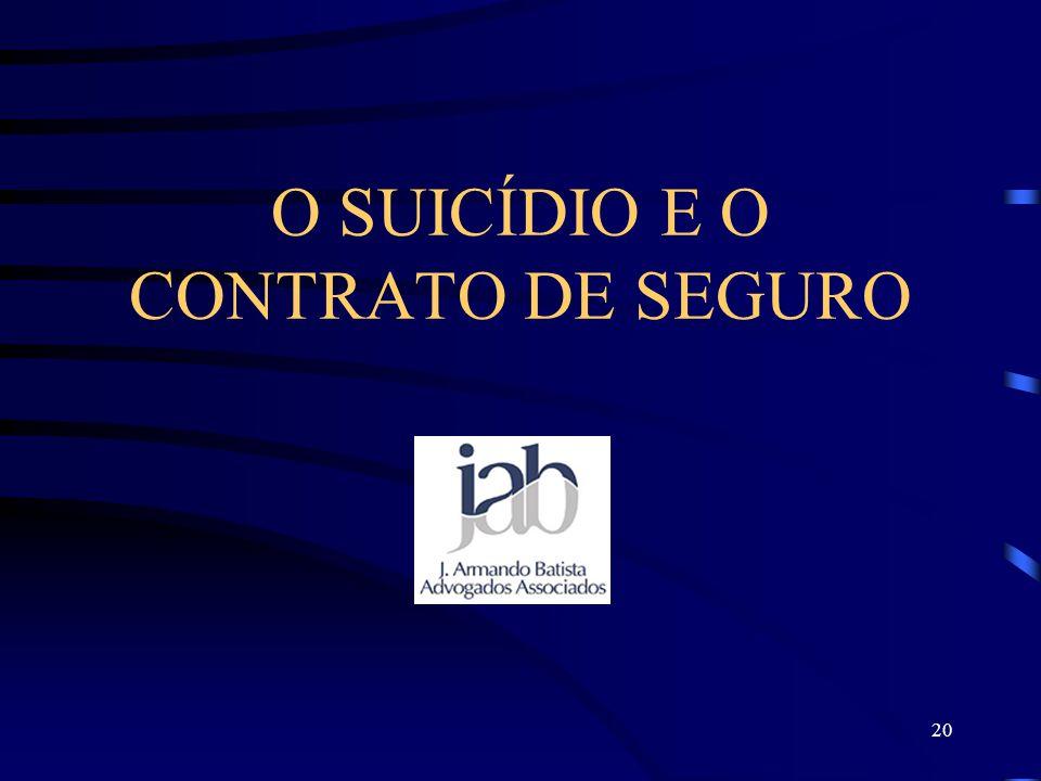 20 O SUICÍDIO E O CONTRATO DE SEGURO