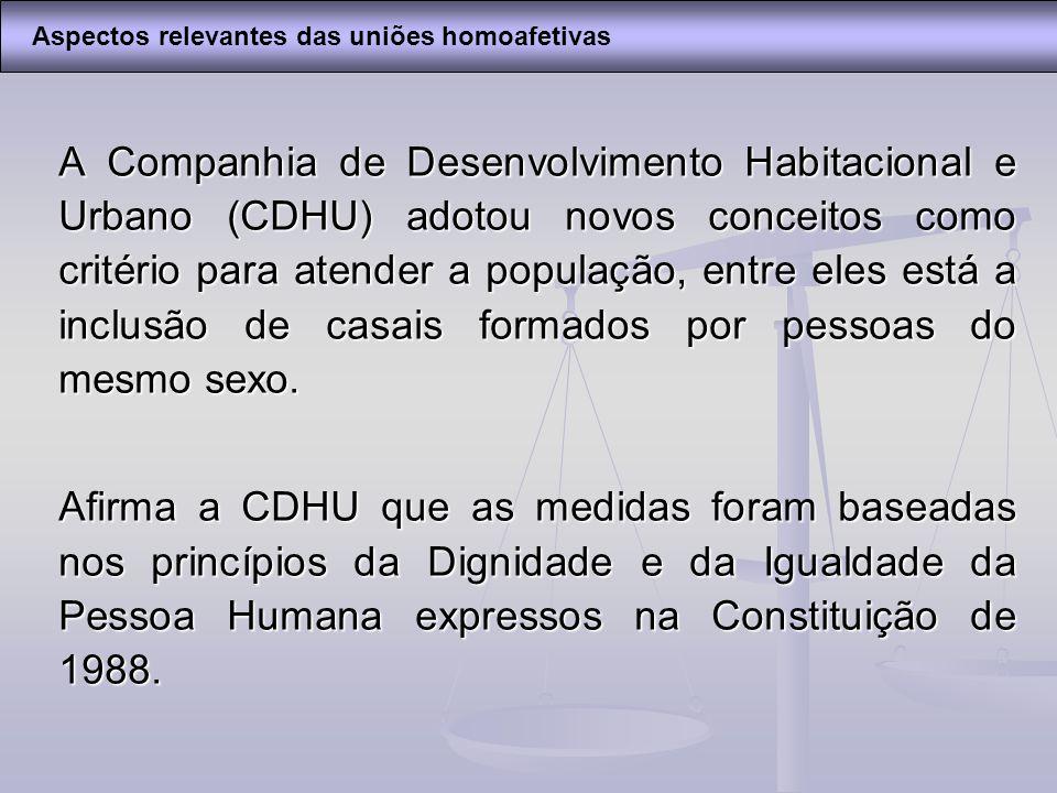 A Companhia de Desenvolvimento Habitacional e Urbano (CDHU) adotou novos conceitos como critério para atender a população, entre eles está a inclusão