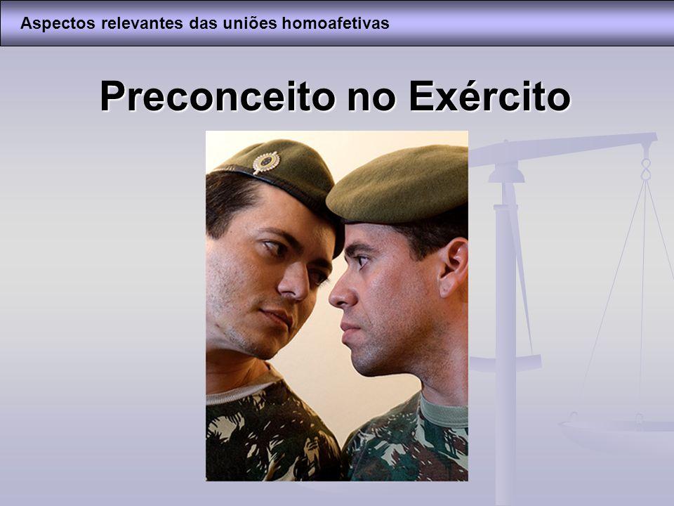 Preconceito no Exército Aspectos relevantes das uniões homoafetivas