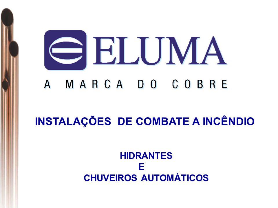 INSTALAÇÕES DE COMBATE A INCÊNDIO HIDRANTES E CHUVEIROS AUTOMÁTICOS