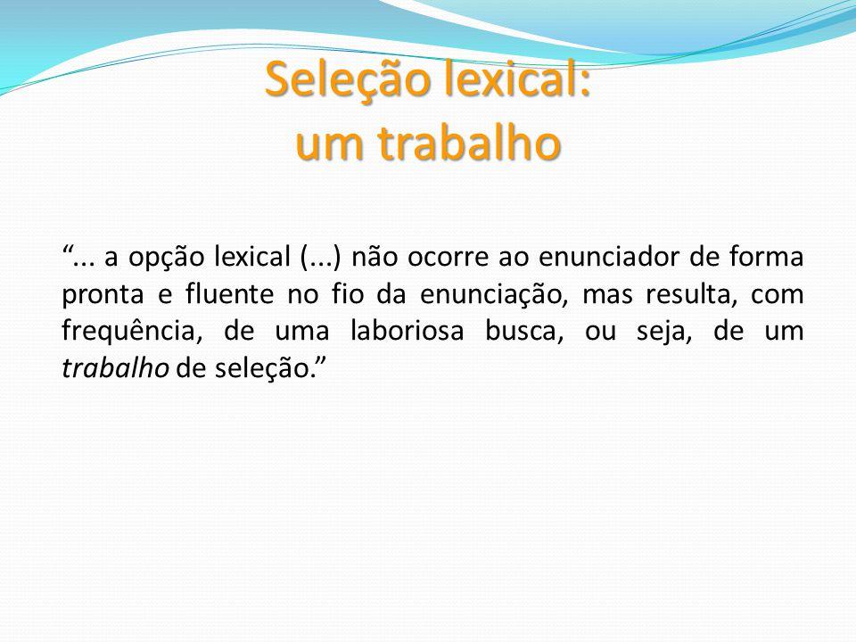 Seleção lexical: um trabalho...