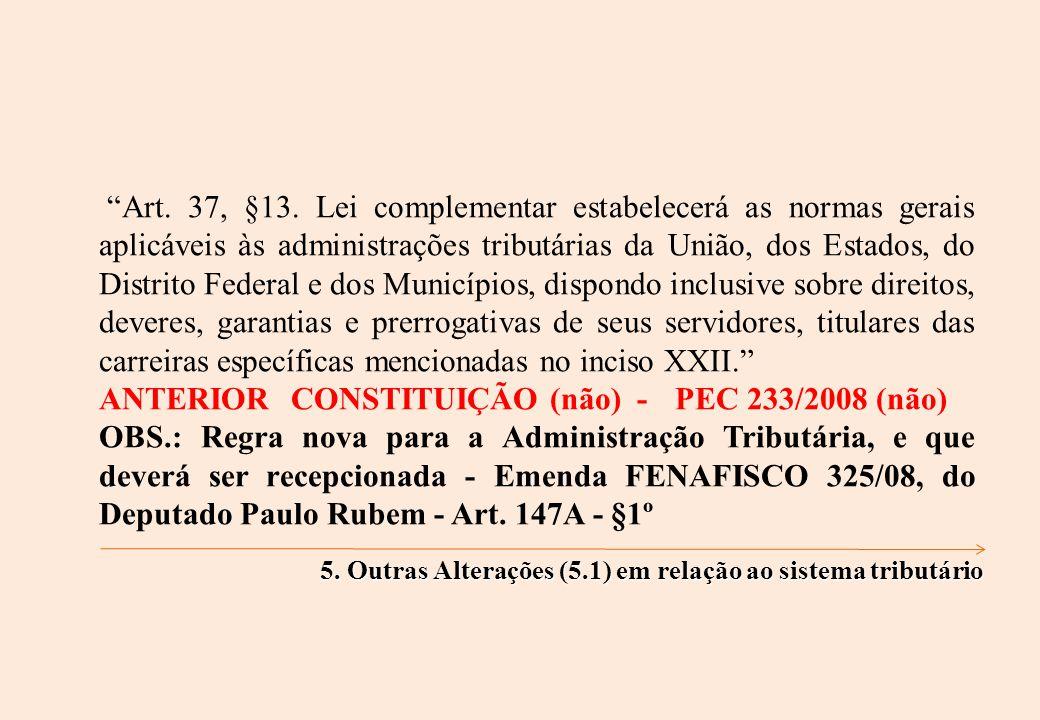Art. 37, §13.