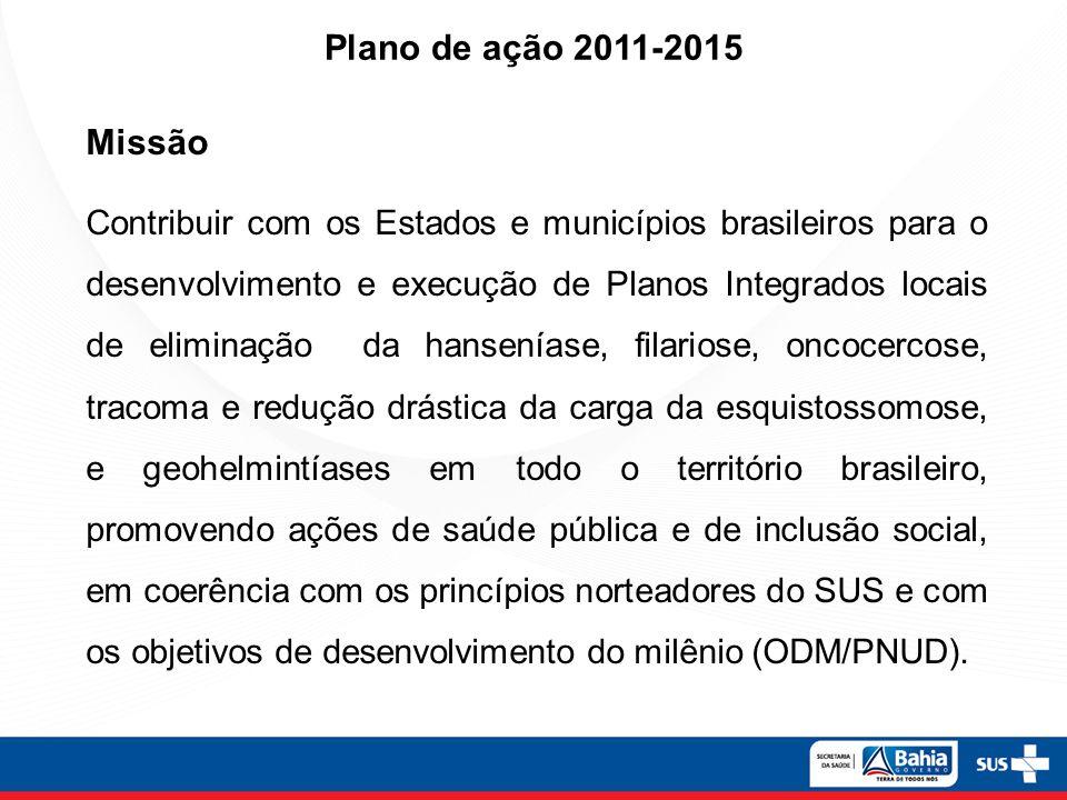 Missão Contribuir com os Estados e municípios brasileiros para o desenvolvimento e execução de Planos Integrados locais de eliminação da hanseníase, f
