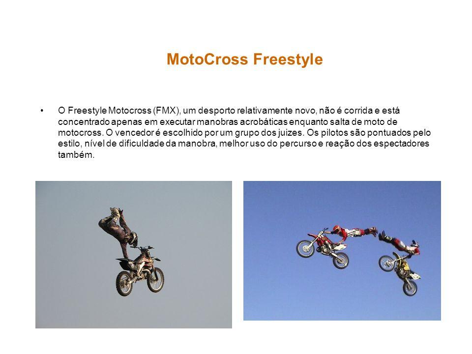 O Freestyle Motocross (FMX), um desporto relativamente novo, não é corrida e está concentrado apenas em executar manobras acrobáticas enquanto salta d