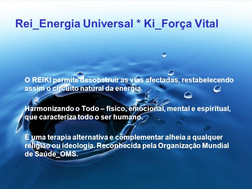 Reiki Palavra Japonesa que significa Energia Vital Universal. Toda a criação abarca um oceano energético que contempla toda a vida. Esta energia circu