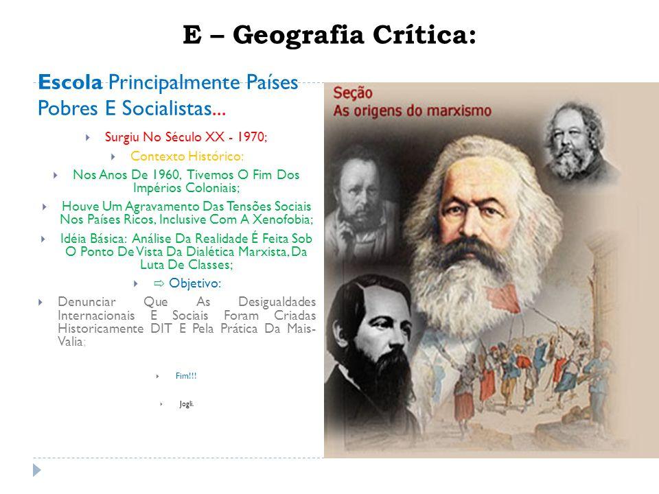 E – Geografia Crítica: Escola Principalmente Países Pobres E Socialistas...