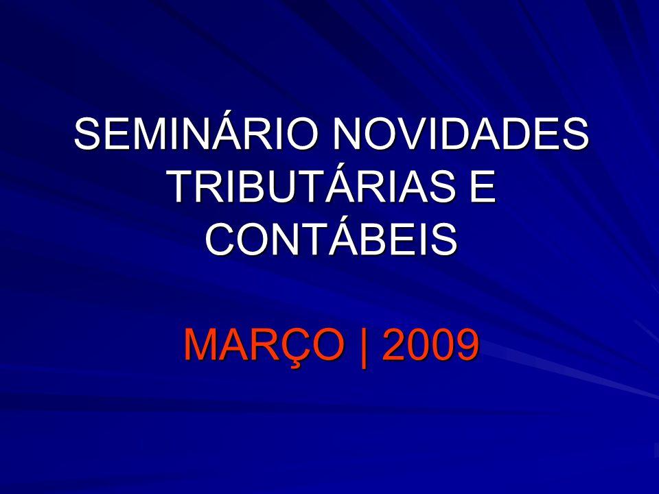 52 AJUSTES DE HARMONIZAÇÃO ART. 177, § 7º DA LEI 6.404/76 (REVOGAÇÃO) 52