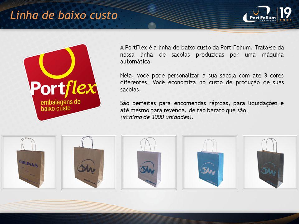 A PortFlex é a linha de baixo custo da Port Folium. Trata-se da nossa linha de sacolas produzidas por uma máquina automática. Nela, você pode personal