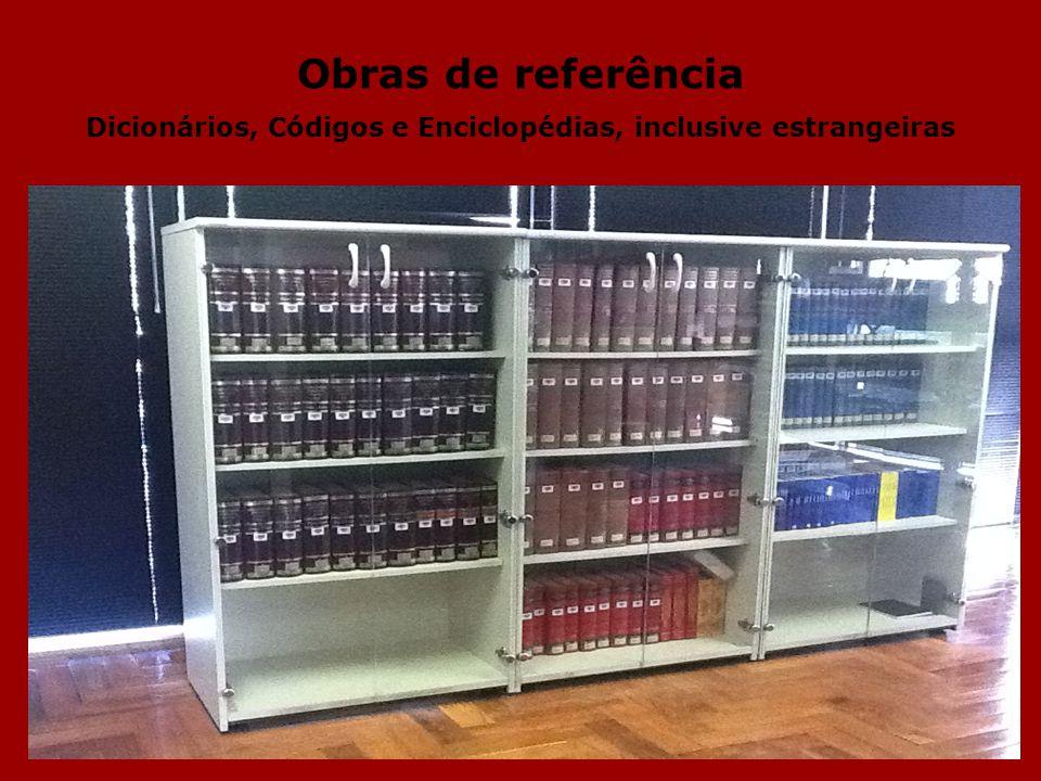 Obras de referência Dicionários, Códigos e Enciclopédias, inclusive estrangeiras