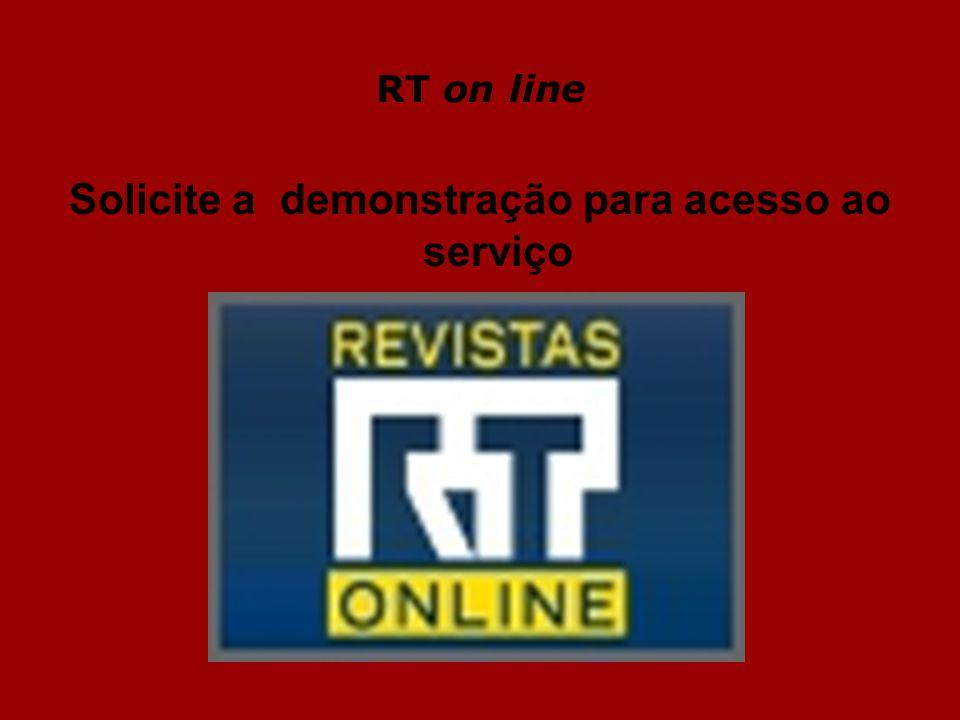 RT on line Solicite a demonstração para acesso ao serviço