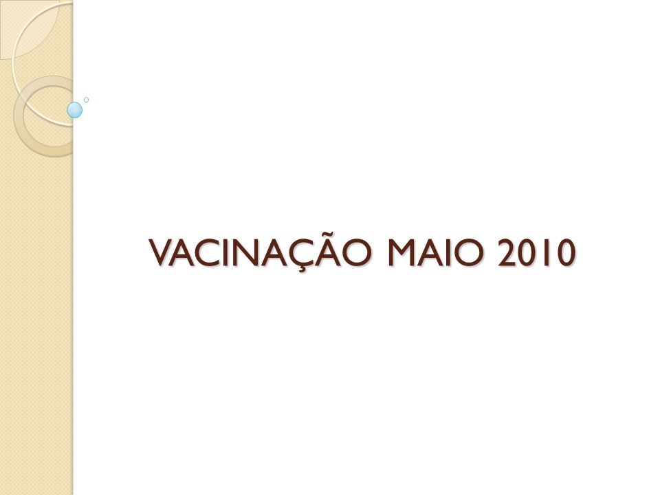 VACINAÇÃO MAIO 2010 VACINAÇÃO MAIO 2010