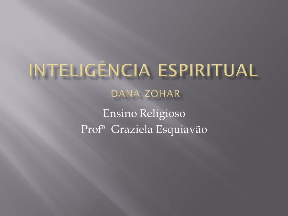 Ensino Religioso Profª Graziela Esquiavão