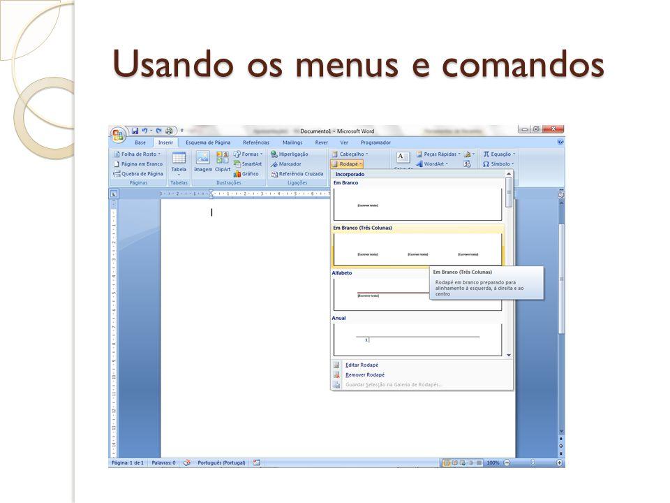 Usando os menus e comandos