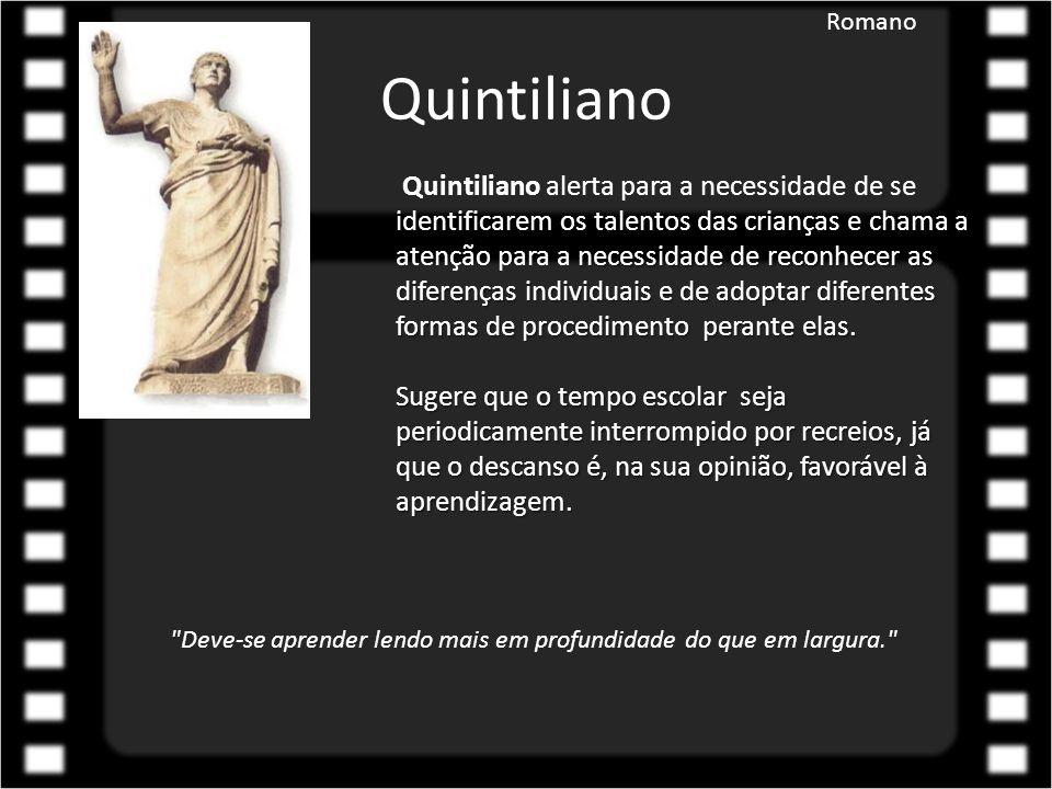 Aplicação prática Romano Reconhecer as diferenças individuais e adoptar diferentes formas de procedimento perante elas.