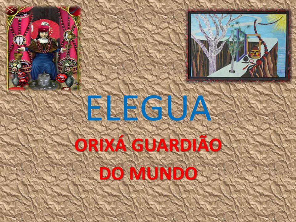 ELEGUA ORIXÁ GUARDIÃO DO MUNDO