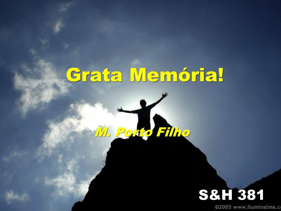 Grata Memória! S&H 381 M. Porto Filho