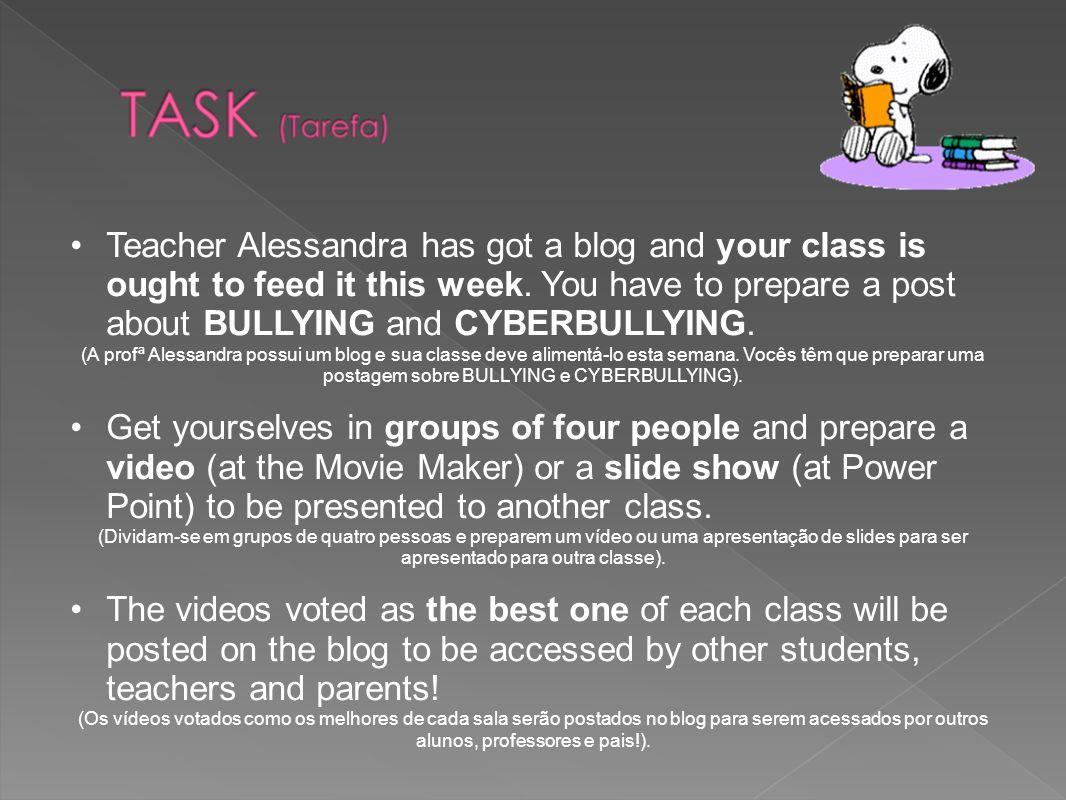1.Get in groups of four people; (Dividam-se em grupos de quatro pessoas).