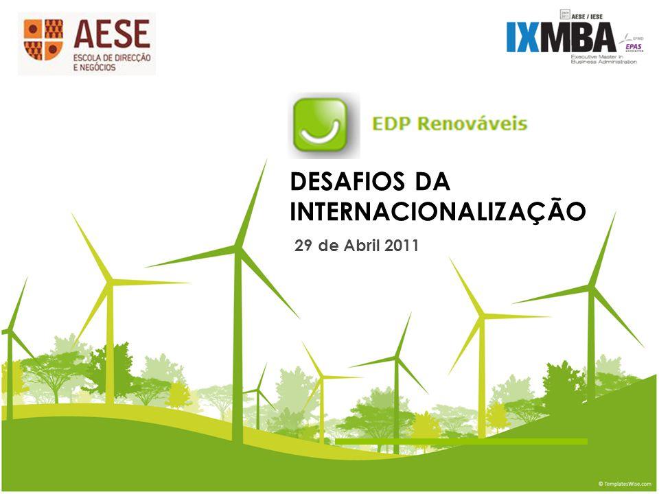 DESAFIOS DA INTERNACIONALIZAÇÃO 29 de Abril 2011