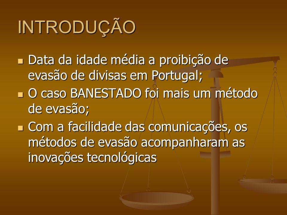 CONCEITO DE EVASÃO DE DIVISAS DIVISA é moeda estrangeira, quando se trata de operação de câmbio (conforme SILVA, Antônio Carlos Rodrigues da.