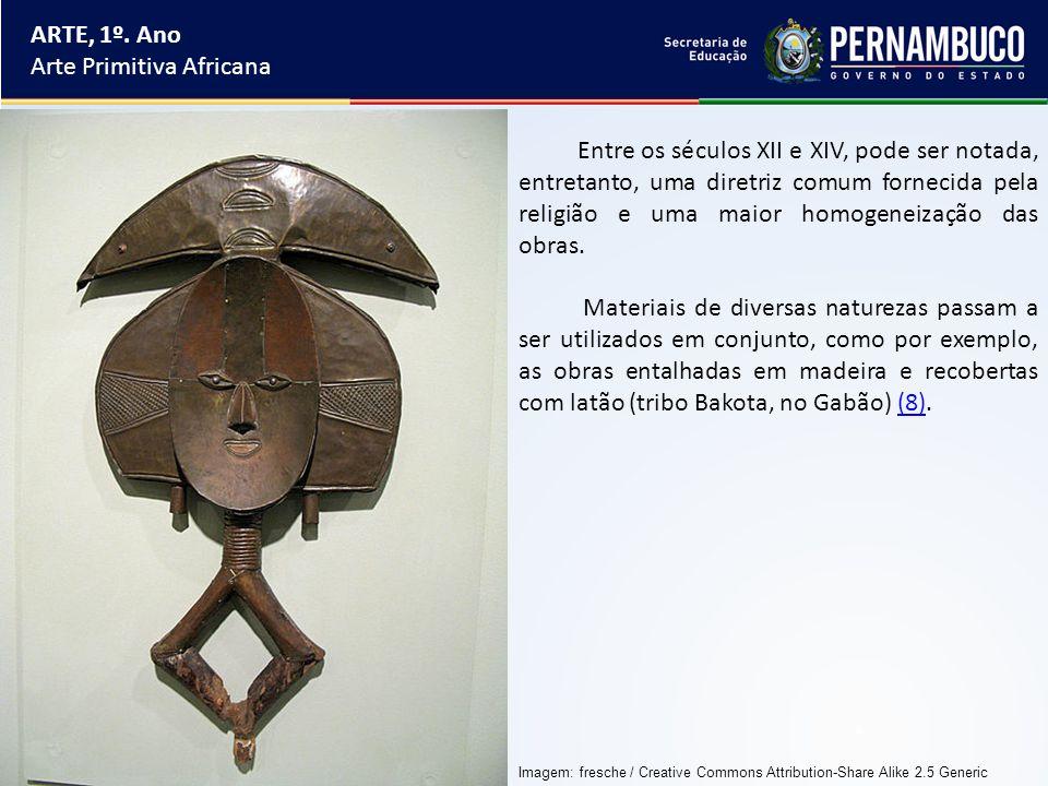 ARTE, 1º. Ano Arte Primitiva Africana Entre os séculos XII e XIV, pode ser notada, entretanto, uma diretriz comum fornecida pela religião e uma maior