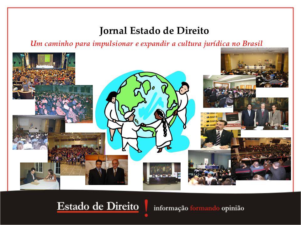 Jornal Estado de Direito Um caminho para impulsionar e expandir a cultura jurídica no Brasil