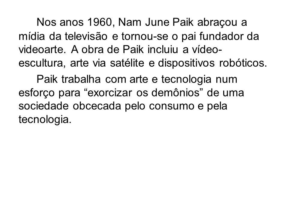 Nos anos 1960, Nam June Paik abraçou a mídia da televisão e tornou-se o pai fundador da videoarte.