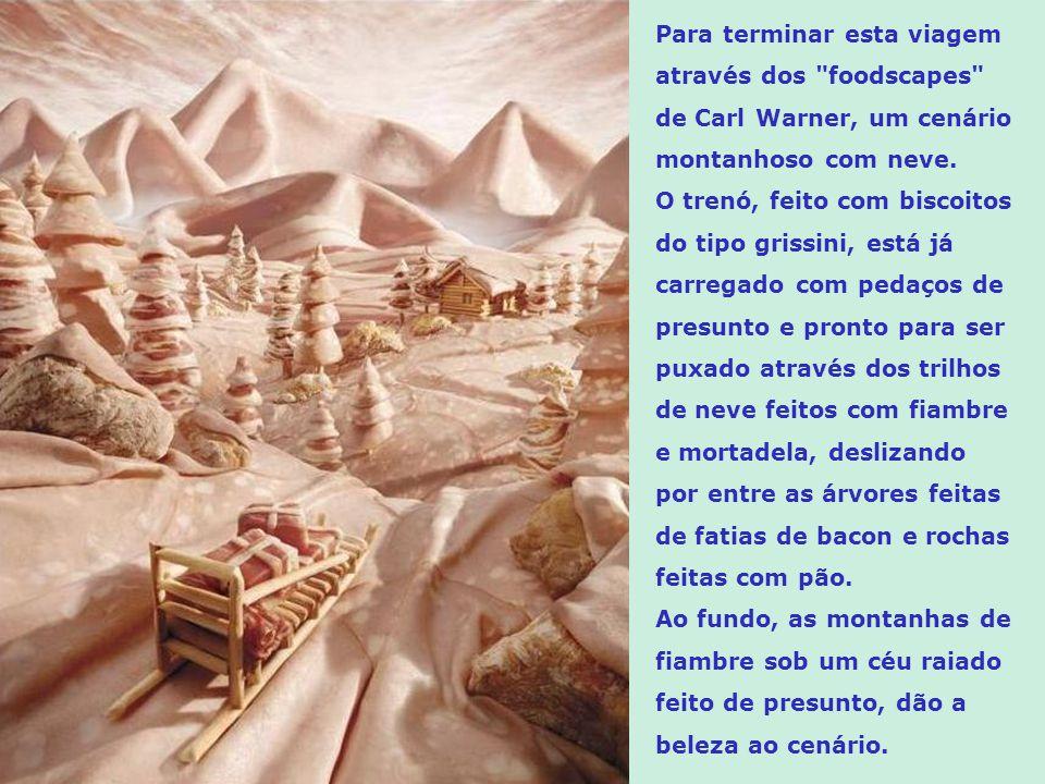 Nesta paisagem, os componentes são: Presunto: – céu, cachoeira, rio e árvores; Fiambre: -montanhas; Pão: – rochas; Biscoitos grissini: – casa e trapic