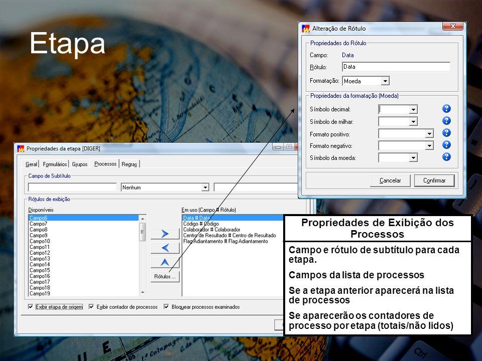 Etapa Propriedades de Exibição dos Processos Campo e rótulo de subtítulo para cada etapa.