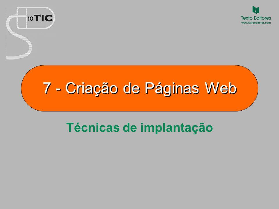 7 - Criação de Páginas Web Técnicas de implantação