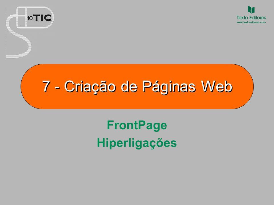 7 - Criação de Páginas Web FrontPage Hiperligações