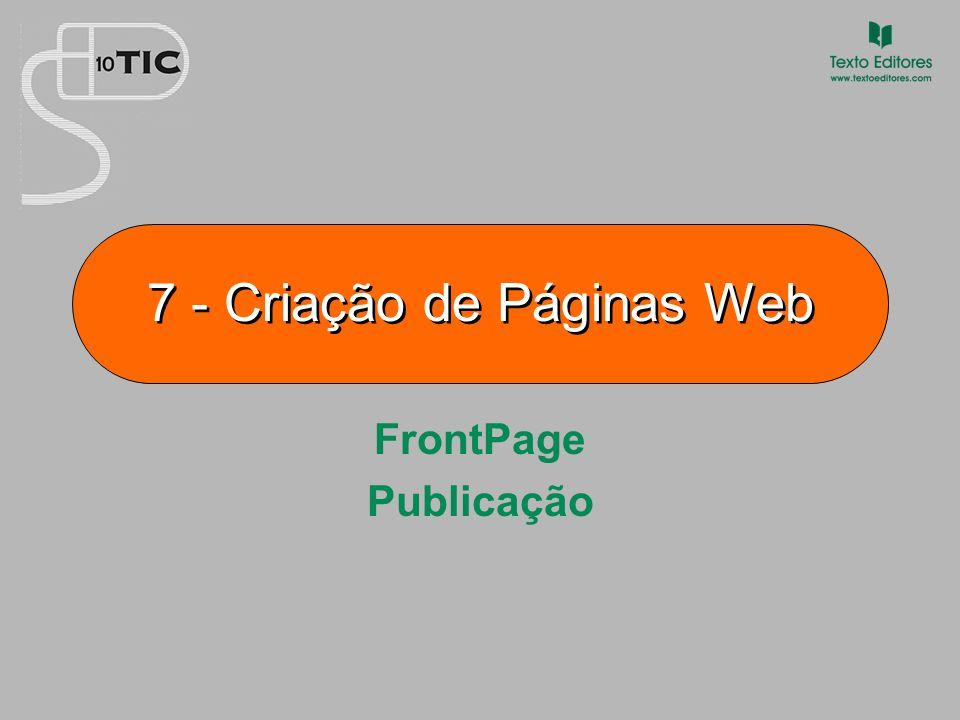 7 - Criação de Páginas Web FrontPage Publicação