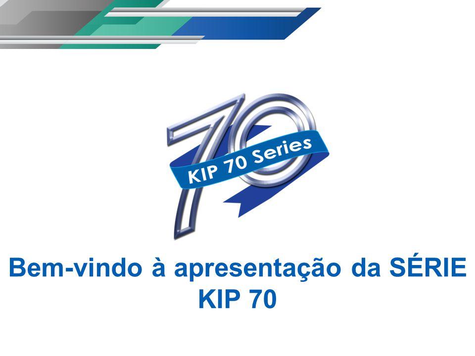 Bem-vindo à apresentação da SÉRIE KIP 70