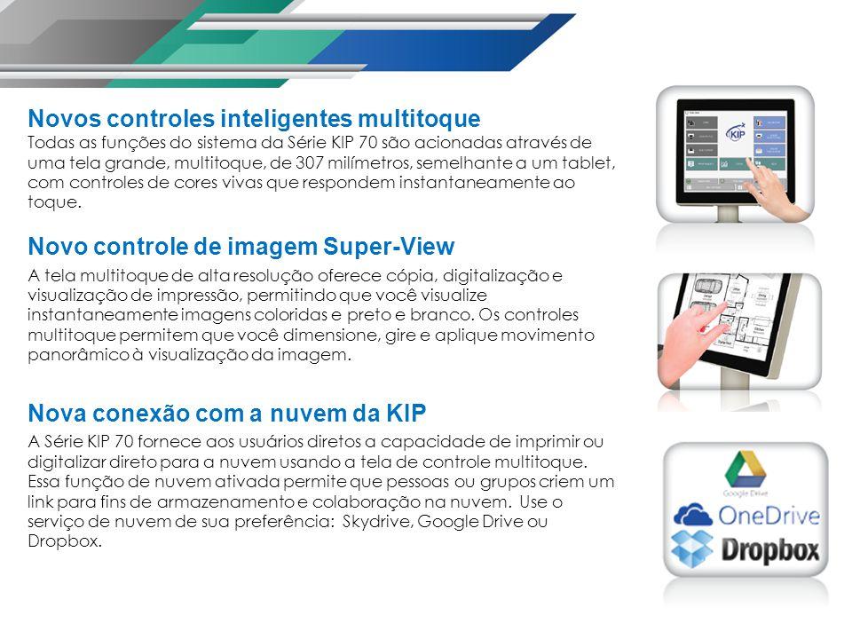 Novos controles inteligentes multitoque Todas as funções do sistema da Série KIP 70 são acionadas através de uma tela grande, multitoque, de 307 milímetros, semelhante a um tablet, com controles de cores vivas que respondem instantaneamente ao toque.