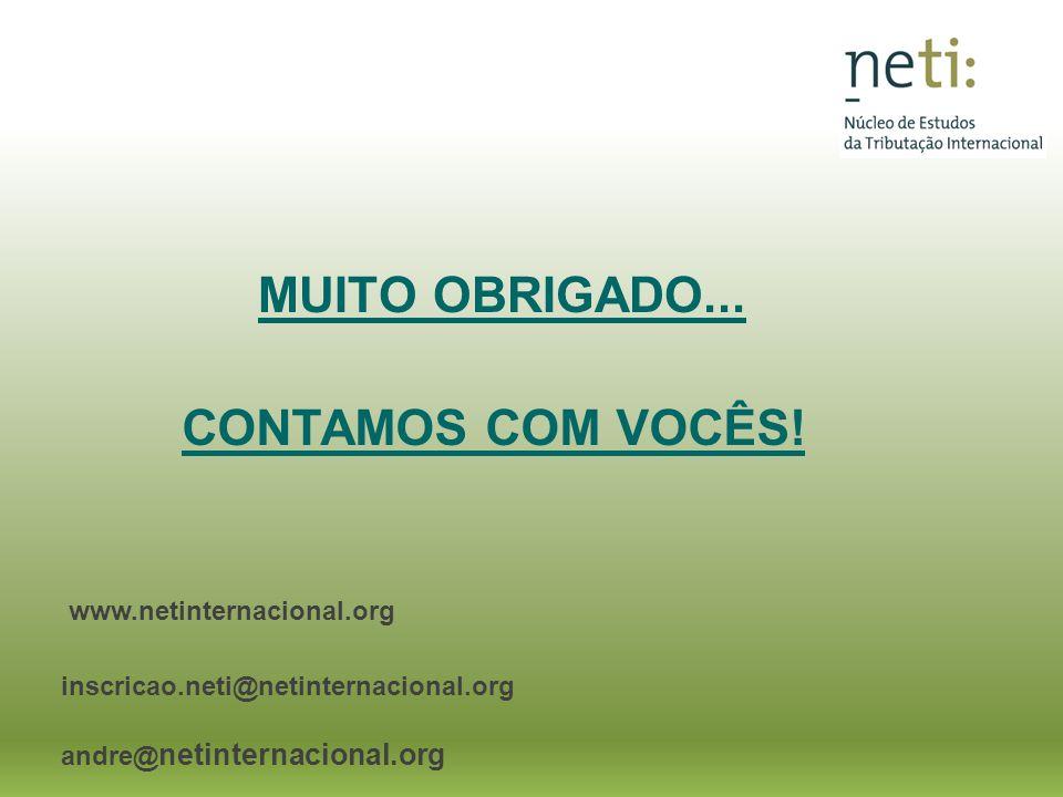 MUITO OBRIGADO... www.netinternacional.org inscricao.neti@netinternacional.org andre@ netinternacional.org CONTAMOS COM VOCÊS!