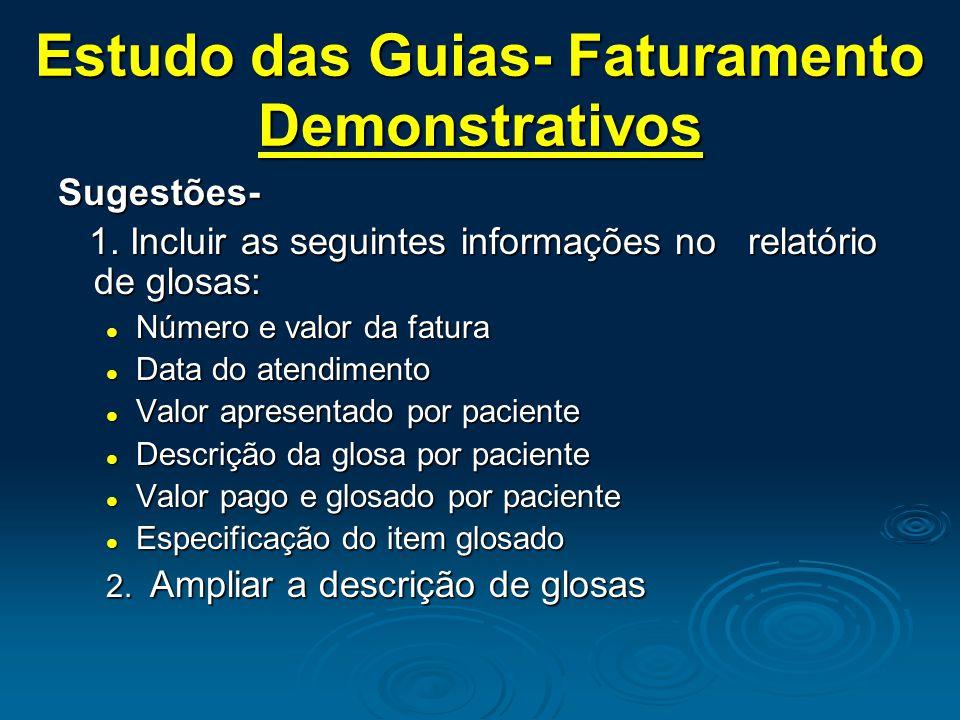 Estudo das Guias- Faturamento Demonstrativos Sugestões- 1.