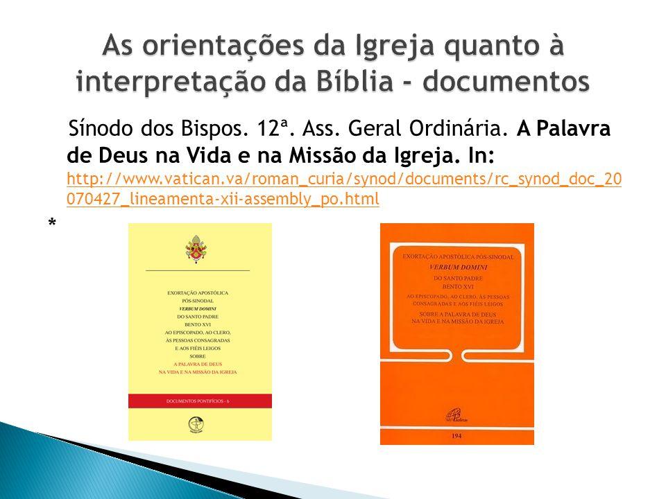 Sínodo dos Bispos.12ª. Ass. Geral Ordinária. A Palavra de Deus na Vida e na Missão da Igreja.
