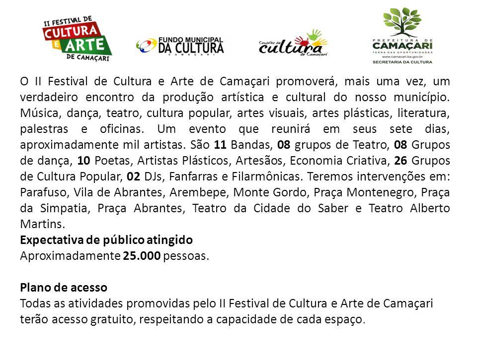 O II Festival de Cultura e Arte de Camaçari promoverá, mais uma vez, um verdadeiro encontro da produção artística e cultural do nosso município. Músic