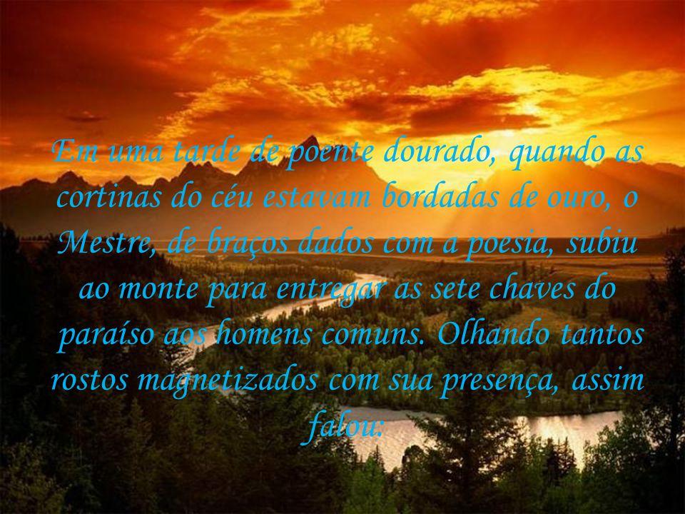 As sete chaves do paraíso Autor: Luiz Gonzaga Pinheiro Música: meditation